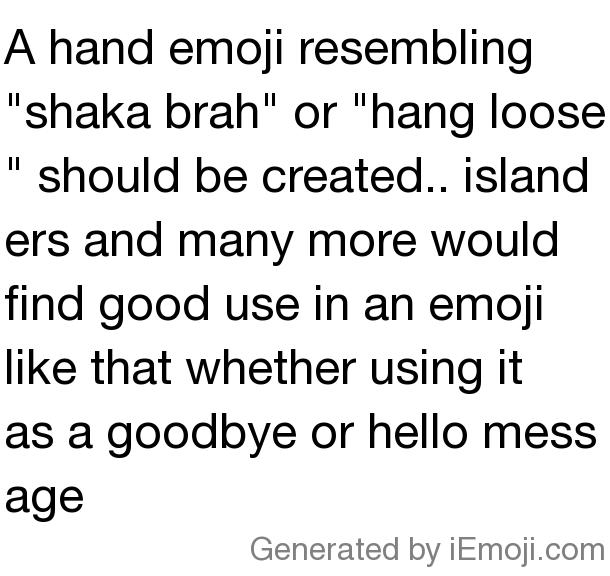Myemoji Myemoji A Hand Emoji Resembling Shaka Brah Or Hang