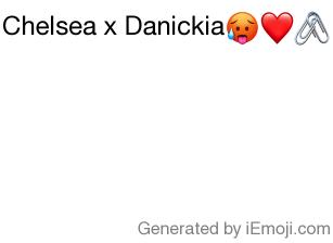 Message Chelsea X Danickia